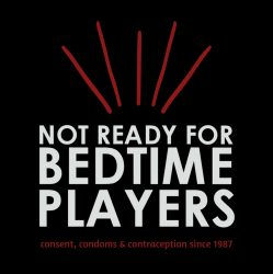 The Not Ready for Bedtime Players